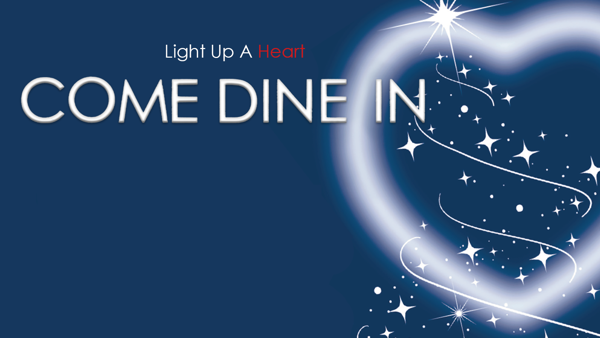 Light up a Heart Come Dine-In